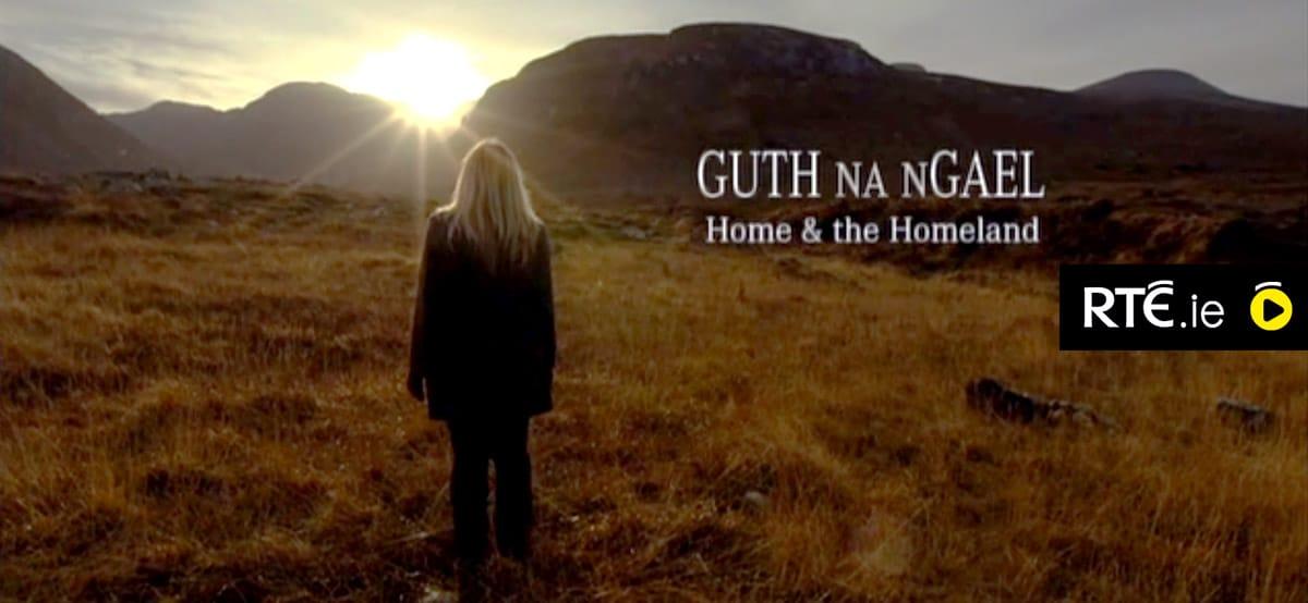 Guth-na-nGael on RTE